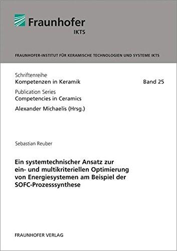 Ein systemtechnischer Ansatz zur ein- und multikriteriellen Optimierung von Energiesystemen am ...