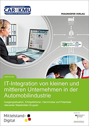 IT- Integration von kleinen und mittleren Unternehmen in der Automobilindustrie: Ausgangssituation,...