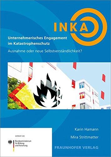 Unternehmerisches Engagement im Katastrophenschutz - Ausnahme oder neue Selbstverständlichkeit...