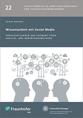 9783839608807: Wissensarbeit mit Social Media: Voraussetzungen und Entwurf einer Analyse- und Bewertungsmethode
