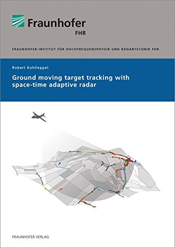 9783839608968: Ground Moving Target Tracking with Space-Time Adaptive Radar
