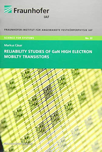 Reliability studies of GaN High Electron Mobility Transistors: Markus C�sar