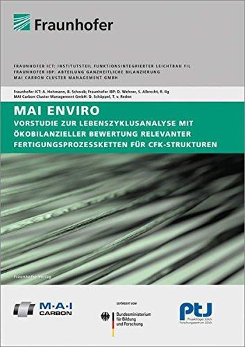 9783839609293: MAI Enviro: Vorstudie zur Lebenszyklusanalyse mit ökobilanzieller Bewertung relevanter Fertigungsprozessketten