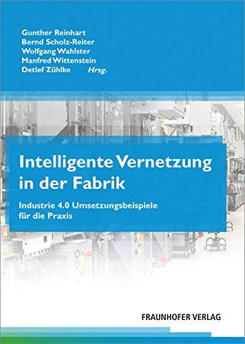 9783839609309: Intelligente Vernetzung in der Fabrik.