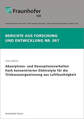 Absorptions- und Desorptionsverhalten hoch konzentrierter Elektrolyte für die ...