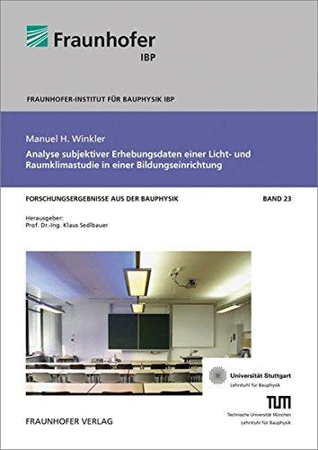 Analyse subjektiver Erhebungsdaten einer Licht- und Raumklimastudie in einer Bildungseinrichtung (...