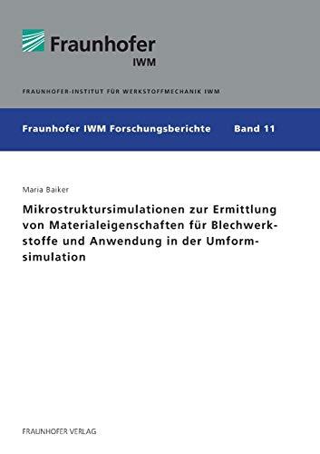 Mikrostruktursimulationen Zur Ermittlung Von Materialeigenschaften Fur Blechwerkstoffe Und ...
