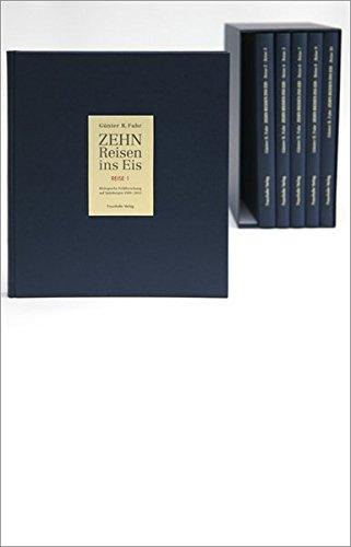 Zehn Reisen ins Eis, 6 Bände: Band 1: Reise 1 (1989). Band 2: Reise 2 (1995) und Reise 3 (1996). ...