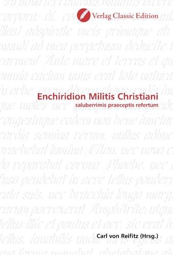 9783839701744: Enchiridion Militis Christiani: saluberrimis praeceptis refertum (German Edition)