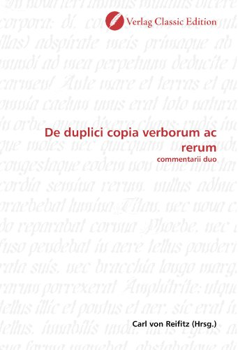 9783839709078: De duplici copia verborum ac rerum: commentarii duo (German Edition)