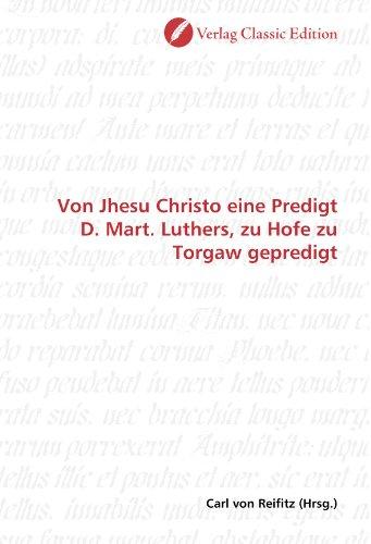 9783839710791: Von Jhesu Christo eine Predigt D. Mart. Luthers, zu Hofe zu Torgaw gepredigt