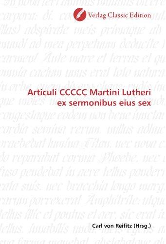 9783839713723: Articuli CCCCC Martini Lutheri ex sermonibus eius sex