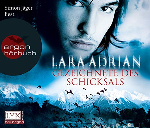 9783839810439: Simon Jaeger liest Lara Adrian, Gezeichnete des Schicksals [Tontraeger] Argon-Hoerbuch