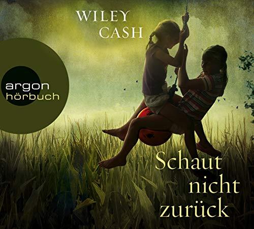 Schaut nicht zurück, 6 Audio-CDs: Cash, Wiley / Wasel, Ulrike