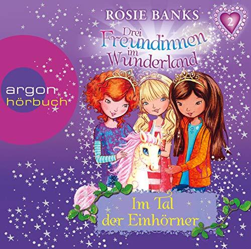 9783839840412: Drei Freundinnen im Wunderland 02: Im Tal der Einhörner