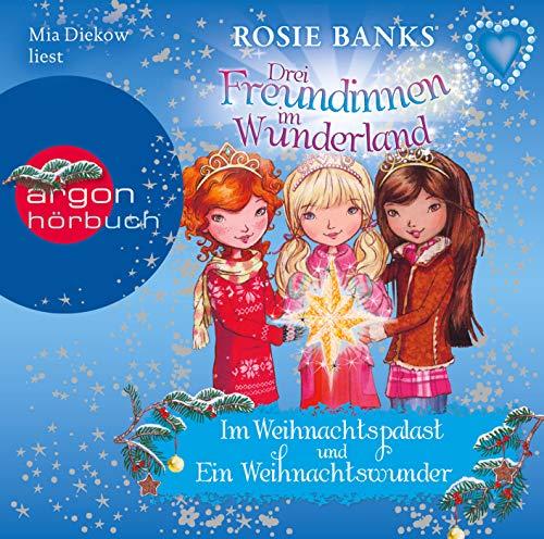 9783839840573: Drei Freundinnen im Wunderland: Im Weihnachtspalast & Ein Weihnachtswunder