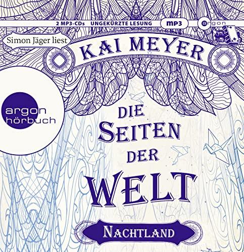 Die Seiten der Welt - Nachtland, 2: Meyer, Kai /