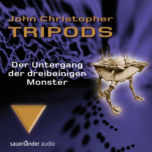 9783839845080: Tripods-der Untergang der Dreibeinigen Monster