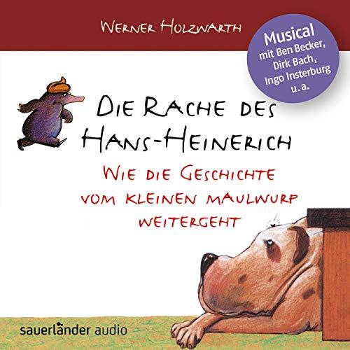 9783839845158: Die Rache des Hans-Heinerich: Wie die Geschichte vom kleinen Maulwurf weitergeht