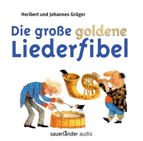 9783839845479: Die große goldene Liederfibel