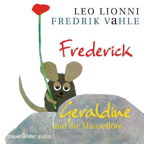 9783839845820: Frederick / Geraldine und die Mauseflöte