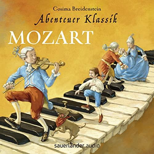 9783839846216: Abenteuer Klassik: Mozart: Amadeus liebt Constanze
