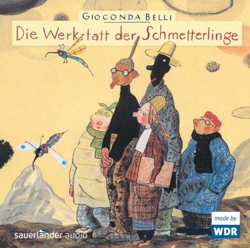 9783839846377: Die Werkstatt der Schmetterlinge: H�rspiel des WDR