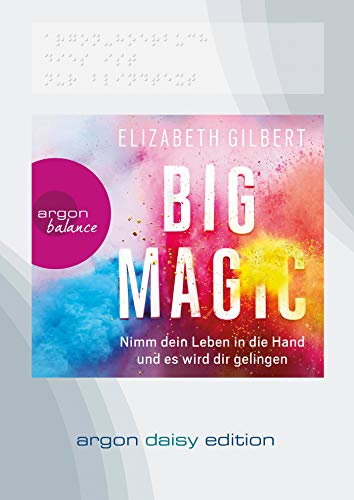 Big Magic, 1 MP3-CD (DAISY Edition): Gilbert, Elizabeth / Somann, Britt