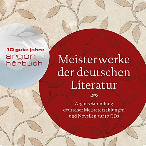 Meisterwerke der deutschen Literatur/10 CDs: Ebner-Eschenbach, Marie; Büchner,