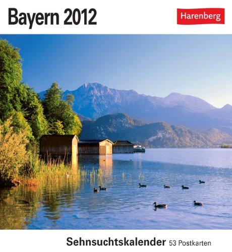 9783840003165: Bayern 2012: Sehnsuchts-Kalender. 53 heraustrennbare Farbpostkarten