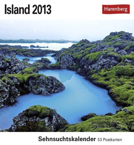 9783840004803: Island 2013: Sehnsuchts-Kalender. 53 heraustrennbare Farbpostkarten