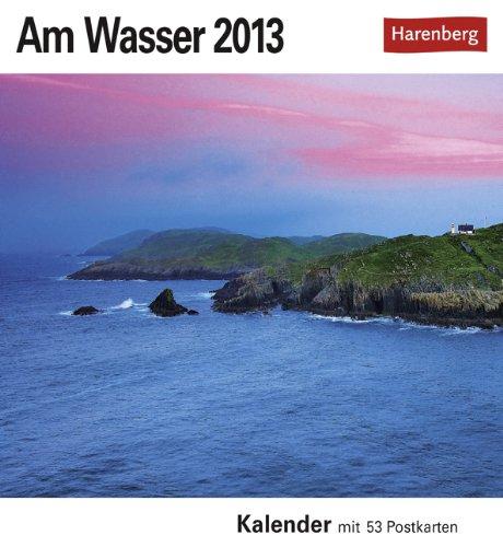 9783840004995: Am Wasser 2013: Sehnsuchts-Kalender. 53 heraustrennbare Farbpostkarten