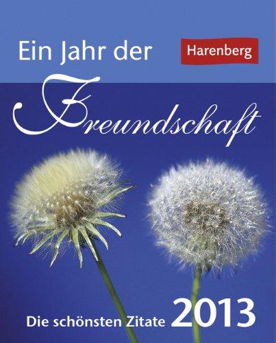 9783840006234: Ein Jahr der Freundschaft 2013 Mini-Geschenkkalender: Die schönsten Zitate