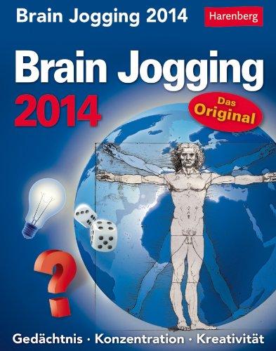 9783840006449: Brain Jogging 2014: Gedächtnis. Konzentration. Kreativität