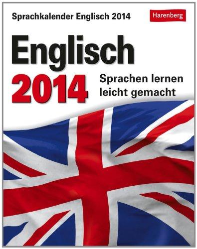 Sprachkalender Englisch 2014: Sprachen lernen leicht gemacht: Gallagher, Jennifer, Butz,