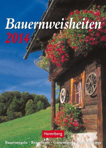 9783840007408: Bauernweisheiten 2014: Harenberg Wochenkalender. Bauernregeln, Brauchtum, Mondtipps, Haushaltstipps