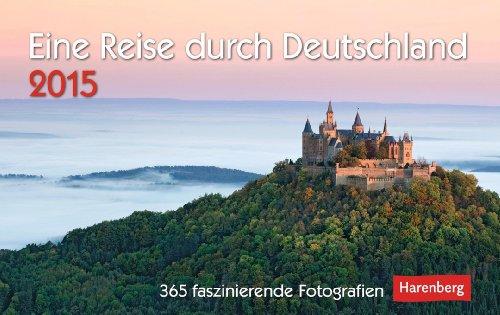 Eine Reise durch Deutschland Premiumkalender 2015: 365: Weindl, Andrea
