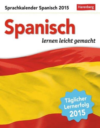 9783840009631: Sprachkalender Spanisch 2015: Sprachen lernen leicht gemacht