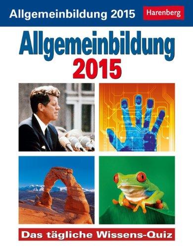 9783840009761: Allgemeinbildung Wissenskalender 2015: Das tägliche Wissens-Quiz