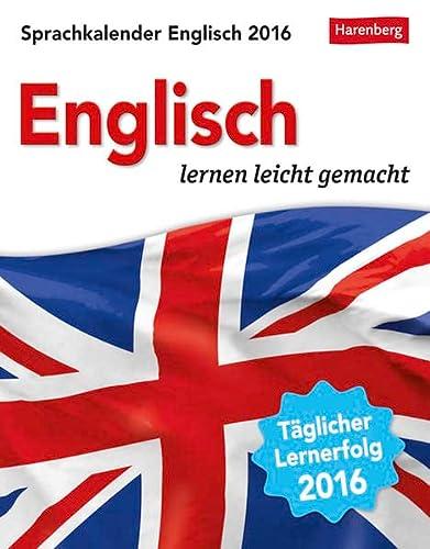 Sprachkalender Englisch 2016: Englisch lernen leicht gemacht: Gallagher, Jennifer, Butz,