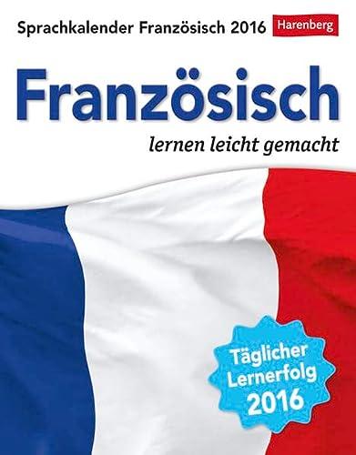 9783840011658: Sprachkalender Französisch 2016: Französisch lernen leicht gemacht
