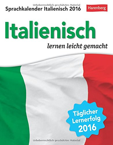 9783840011665: Sprachkalender Italienisch 2016: Sprachen lernen leicht gemacht