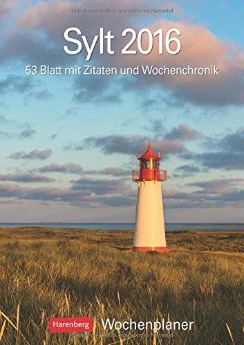 9783840012570: Sylt 2016: Wochenplaner, 53 Blatt mit Zitaten und Wochenchronik