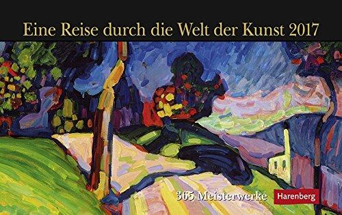 9783840014055: Eine Reise durch die Welt der Kunst 2017: 365 Meisterwerke. Premiumkalender