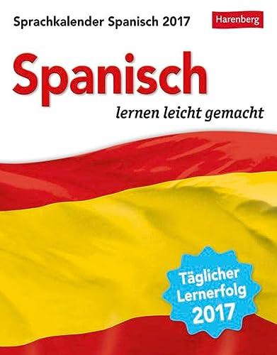 9783840014437: Sprachkalender Spanisch 2017: Sprachen lernen leicht gemacht