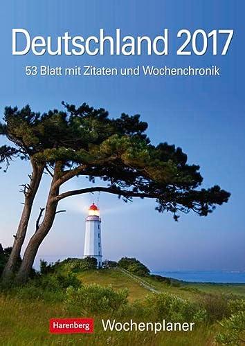 9783840014871: Deutschland 2017 Wochenplaner: 53 Blatt mit Zitaten und Wochenchronik