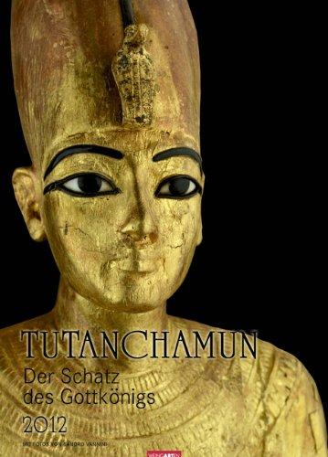 9783840053535: Tutanchamun 2012: Der Schatz des Gottkönigs