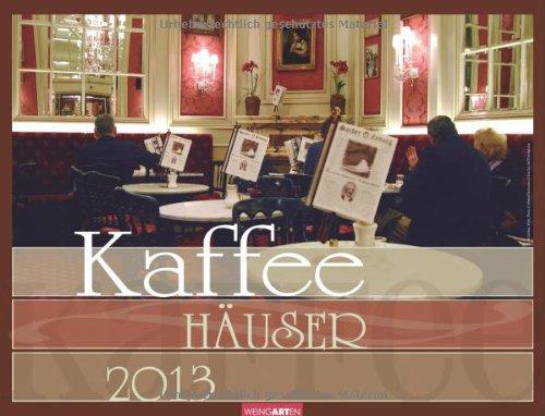 9783840057588: Kaffeehäuser 2013