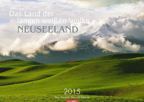 9783840060953: Neuseeland 2015: Das Land der langen weißen Wolke