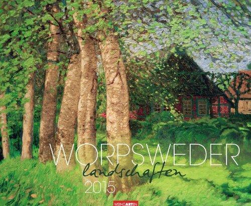 9783840061585: Worpsweder Landschaften 2015: Fine Arts